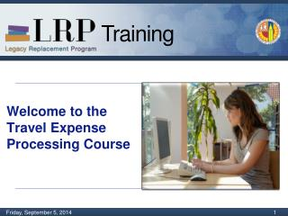 Welcome to the Travel Expense Processing Course