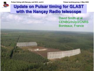 Update on Pulsar timing for GLAST with the Nançay Radio telescope
