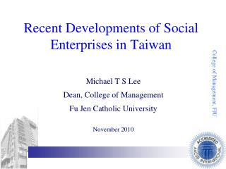 Recent Developments of Social Enterprises in Taiwan