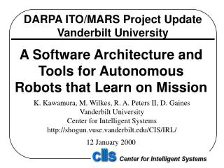 DARPA ITO/MARS Project Update Vanderbilt University