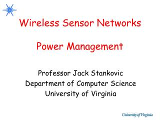 Wireless Sensor Networks Power Management