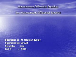 Homogeneous Differential Equation Non-Homogeneous Differential Equation