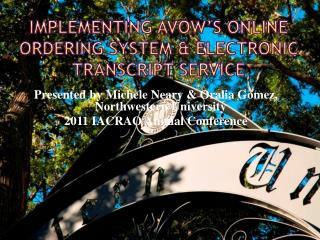 Implementing  Avow's  Online Ordering System & Electronic Transcript  Service
