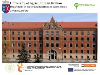 University  of Agriculture in Krakow Department of  Water  Engineering and Geotechnics