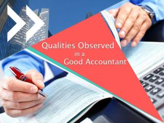 Qualities Observed in a Good Accountant