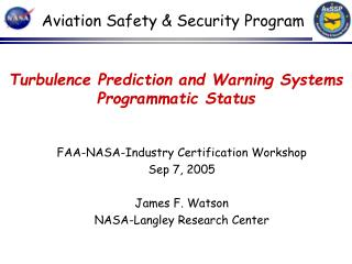 Turbulence Prediction and Warning Systems Programmatic Status