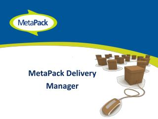 MetaPack Delivery Manager
