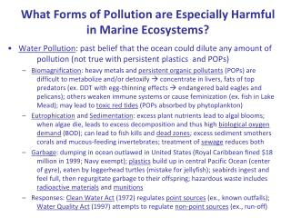 What Forms of Pollution are Especially Harmful in Marine Ecosystems?