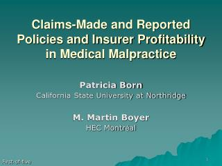 Claims-Made and Reported Policies and Insurer Profitability in Medical Malpractice