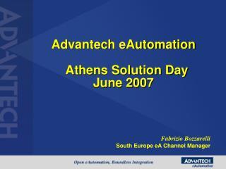 Advantech eAutomation    Athens Solution Day  June 2007