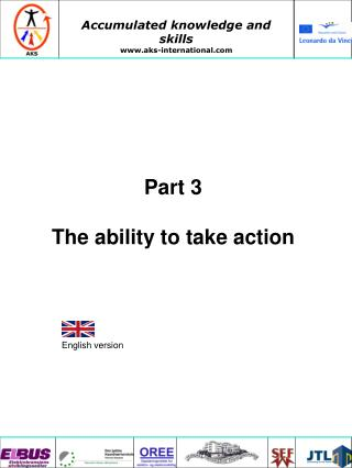 Part 3  The ability to take action