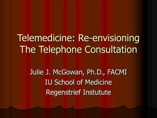 Telemedicine: Re-envisioning The Telephone Consultation