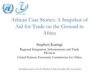 African Case Stories: A Snapshot of Aid for Trade on the Ground in Africa