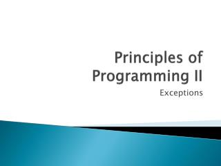 Principles of Programming II
