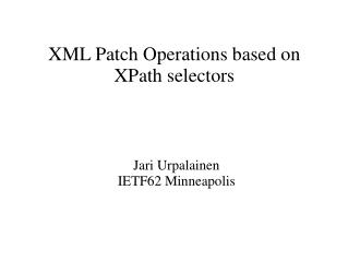 XML Patch Operations based on XPath selectors