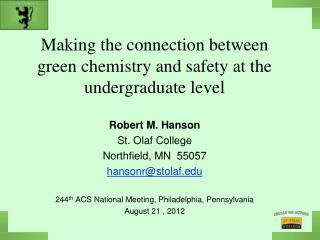 Making the connection between green chemistry and safety at the undergraduate level