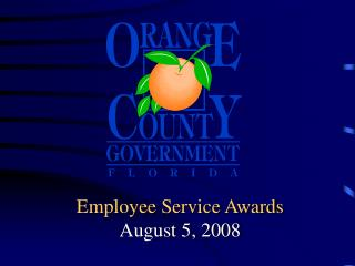 Employee Service Awards August 5, 2008