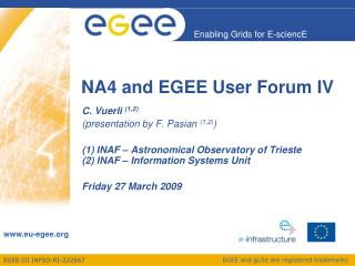 NA4 and EGEE User Forum IV