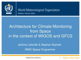 Architecture for Climate Monitoring from Space  in the context of WIGOS and GFCS