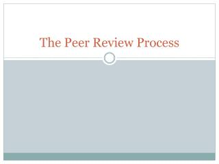 The Peer Review Process