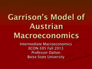 Garrison's Model of Austrian Macroeconomics