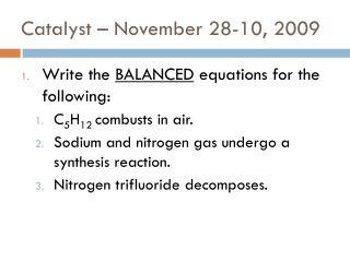 Catalyst – November 28-10, 2009