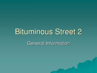 Bituminous Street 2