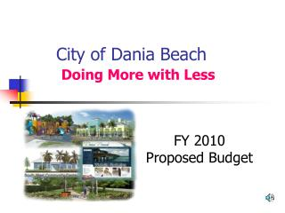City of Dania Beach Doing More with Less