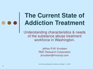 The Current State of Addiction Treatment