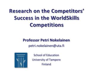 Research on the Competitors' Success in the WorldSkills Competitions