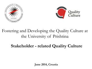 Fostering and Developing the Quality Culture at the University of Prishtina