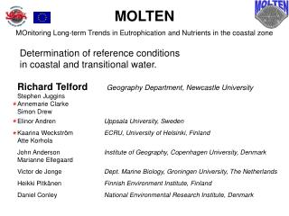 MOLTEN MOnitoring Long-term Trends in Eutrophication and Nutrients in the coastal zone