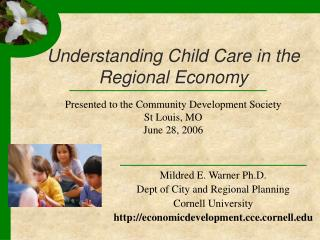 Understanding Child Care in the Regional Economy