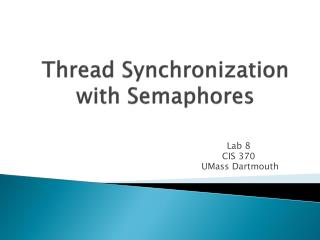 Thread Synchronization with Semaphores