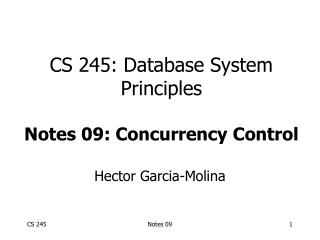 CS 245: Database System Principles Notes 09: Concurrency Control