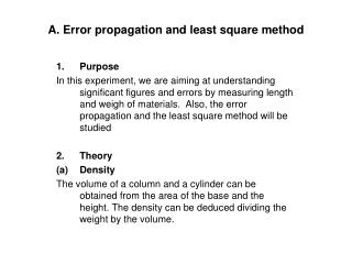 A. Error propagation and least square method