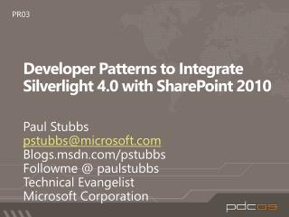 Developer Patterns to Integrate  Silverlight 4.0  with  SharePoint  2010