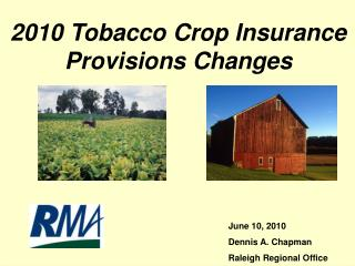 2010 Tobacco Crop Insurance Provisions Changes