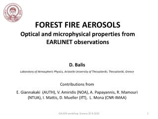 FOREST FIRE AEROSOLS Optical and microphysical properties from EARLINET observations