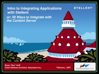 Intro to Integrating Applications with Stellent