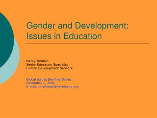 Gender and Development: Issues in Education