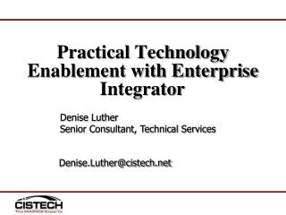 Practical Technology Enablement with Enterprise Integrator