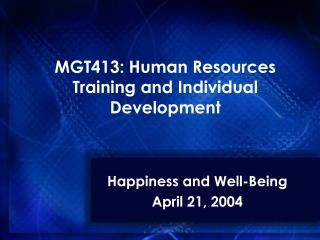 MGT413: Human Resources Training and Individual Development