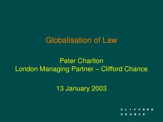 Globalisation of Law