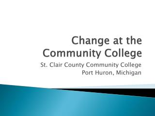 Change at the Community College