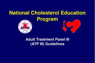 Adult Treatment Panel III  (ATP III) Guidelines