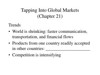 Tapping Into Global Markets (Chapter 21)
