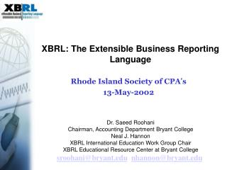 XBRL: The Extensible Business Reporting Language