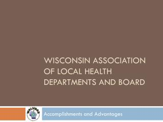 Wisconsin Association of Local Health Departments and Board