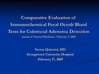 Seema Qaiyumi, MD Georgetown University Hospital February 17, 2009
